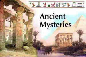 The most enigmatic ancient mysteries