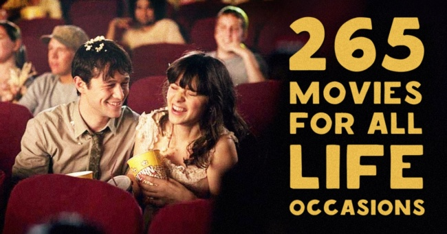 265 brilliant movies for all life occasions