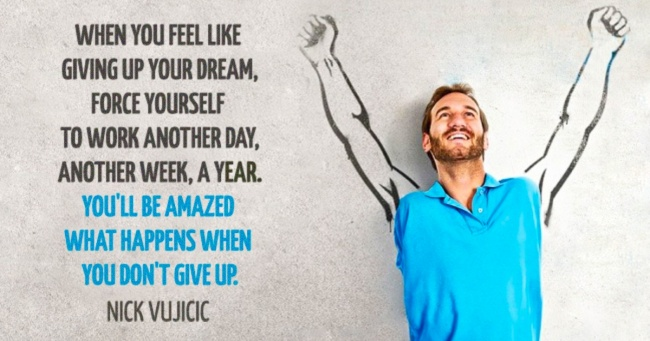 20 powerful quotes from Nick Vujicic to give you a new thirst for life
